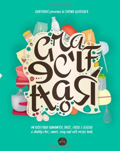 Graficettario: ciao ciao parole, goodbye words (Graficettaario) (Volume 1) by Graficious Alessia Cotognini