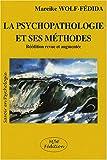 echange, troc Mareike Wolf-Fédida - La psychopathologie et ses méthodes