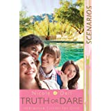 Scenarios 1:  Truth or Dareby Nicole ODell