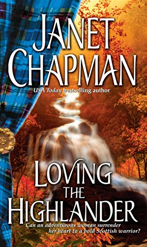 Loving the Highlander (Highlander Trilogy)