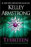 Thirteen: A Novel
