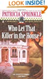 Who Let that Killer in the House? (Thoroughly Southern Mysteries, No. 5)