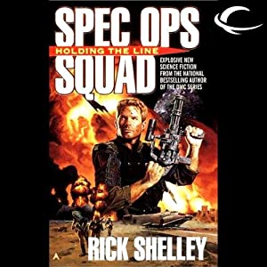 Holding the Line: Special Ops Squad, Book 1 | [Rick Shelley]