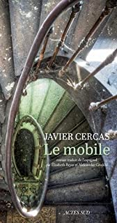 Le mobile, Cercas, Javier