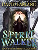 img - for Spirit Walker (Serpent Catch) book / textbook / text book