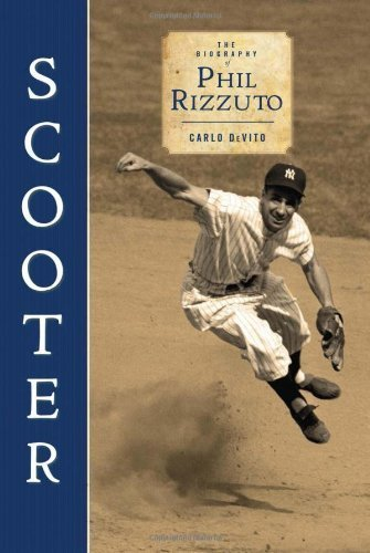 scooter-the-biography-of-phil-rizzuto-by-devito-carlo-2010-hardcover