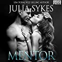 Mentor: Impossible, Book 5 Audiobook by Julia Sykes Narrated by Scarlett Day, Jason Winters