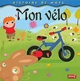 echange, troc Isabelle Nicolle, Collectif - Mon vélo