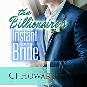The Billionaire's Instant Bride Audiobook