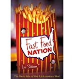 Fast Food Nation (0618130977) by Eric Schlosser