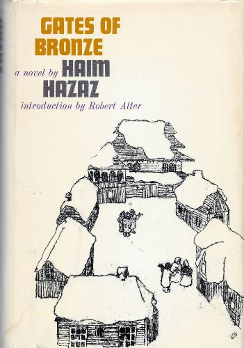 Gates of Bronze ; Introd. by Robert Alter ; Translated from Hebrew by S. Gershon Levi