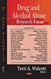 img - for Drug and Alcohol Abuse Research Focus book / textbook / text book