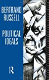 Political Ideals (0415109078) by Bertrand Russell