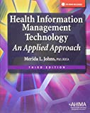 img - for Health Information Management Technology: An Applied Approach book / textbook / text book