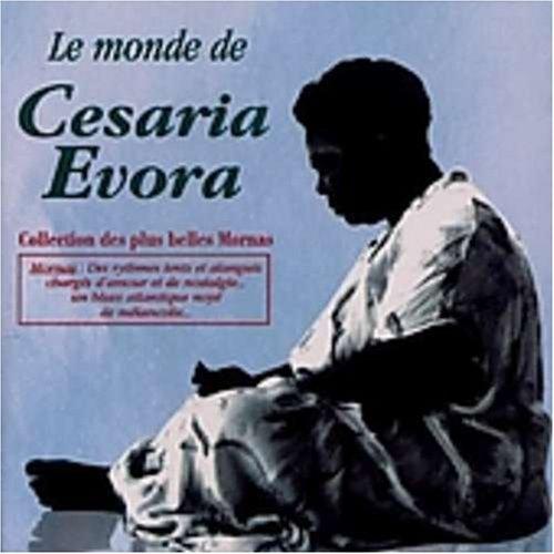 Cesaria Evora - Le Monde de Cesaria Evora - Zortam Music