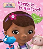 Happy to Be Healthy! [With Headband][DOC…