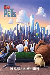 Book Cover: The Secret Life of Pets: The Deluxe Junior Novelization