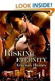 Risking Eternity: An Urban Fantasy/Vampire Romance (Timeshifters)