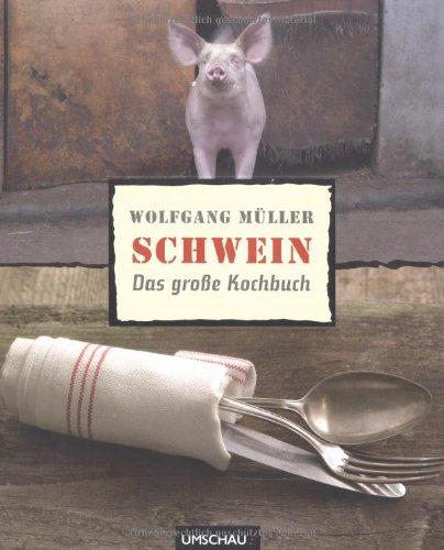 Suchen : Schwein: Das große Kochbuch