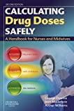 img - for Calculating Drug Doses Safely: A Handbook For Nurses and Midwives book / textbook / text book