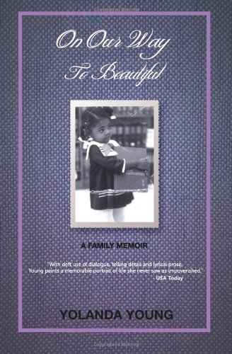 On Our Way To Beautiful: A Family Memoir