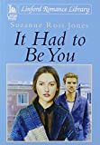 img - for It Had To Be You book / textbook / text book
