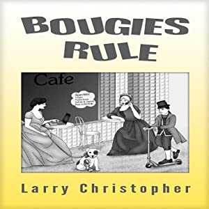 Bougies Rule Audiobook