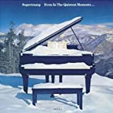 Even In The Quietest Moments By Supertramp (2000-12-15)