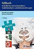 Fallbuch An�sthesie, Intensivmedizin und Notfallmedizin (REIHE, Fallbuch)