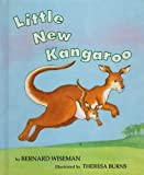 Little New Kangaroo (0395653622) by Bernard Wiseman