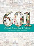 601 Great Scrapbook Ideas