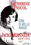 Une si belle image. Jackie Kennedy (1...