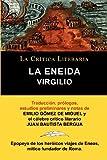 img - for Virgilio: La Eneida, Coleccion La Critica Literaria Por El Celebre Critico Literario Juan Bautista Bergua, Ediciones Ibericas (Spanish Edition) book / textbook / text book