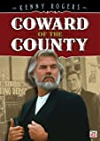 Kenny Rogers: Coward of the County