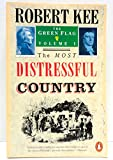 The Most Distressful Country (Green Flag) (v. 1) (0140111042) by Kee, Robert