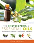 The Encyclopedia of Essential Oils: T...
