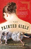 img - for The Painted Girls: A Novel book / textbook / text book