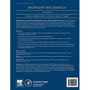Biofluid Mechanics, Second Edition: An Introduction to Fluid Mechanics, Macrocirculation, and Microcirculation (Biomedical Engineering)