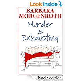 Murder Is Exhausting: A Cozy Mystery