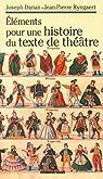 Éléments pour une histoire du texte de théâtre