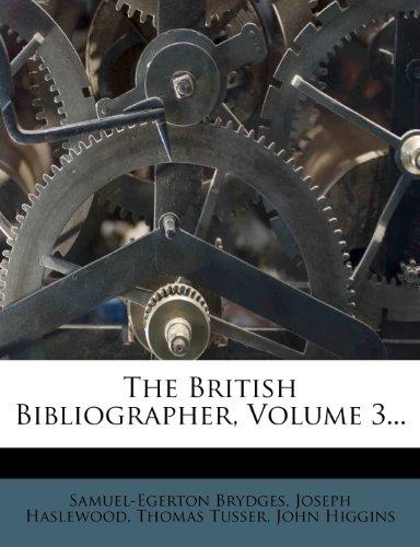 The British Bibliographer, Volume 3...
