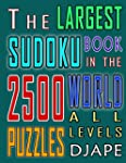 The Largest Sudoku Book in The World:...