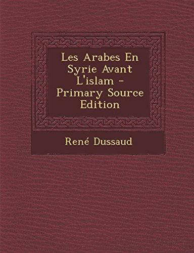 Les Arabes En Syrie Avant L'islam