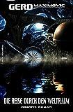 Die Reise durch den Weltraum