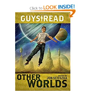 Guys Read: Other Worlds by