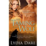 Taming of the Wolf (Westfield Wolves Book 4) ~ Lydia Dare