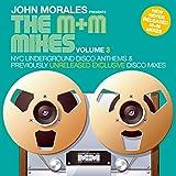 JOHN MORALES PRESENTS THE M & M MIXES VOLUME 3