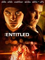 The Entitled [HD]