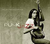 Jaco Pastorius Anthology: Punk Jazz (2CD)
