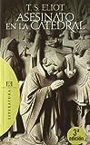 Asesinato en la catedral / Murder in the Cathedral (Literatura / Literature) (Spanish Edition)